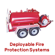Deployable Fire Protection Systems